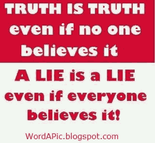 A lie is a lie even if everyone believes it