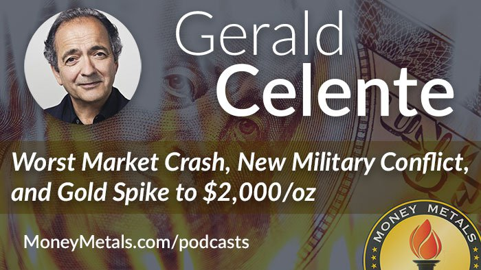 Gerald Celente: Worst Market Crash, Gold Spike to $2,000