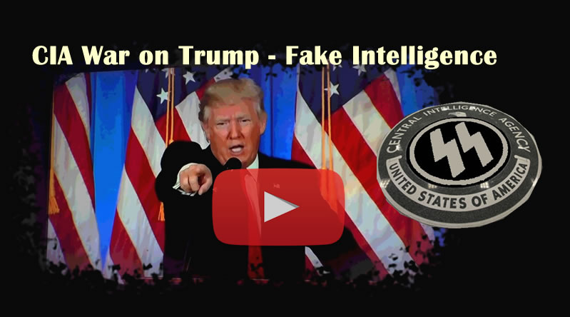 Trump CIA Like Nazi Germany - Fake MI6 Intelligence leaked to Fake News Mainstream Media