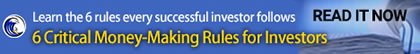 Critical Money Making Rules for Investors