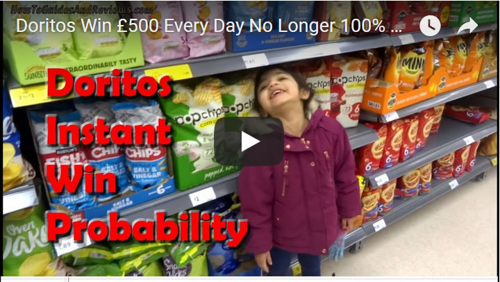 Doritos Win £500 Every Day No Longer 100% Win Rate! Current Probability is...