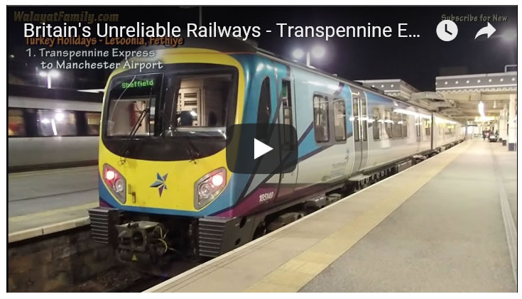 Britain's Unreliable Railways - Transpennine Express to Manchester Airport