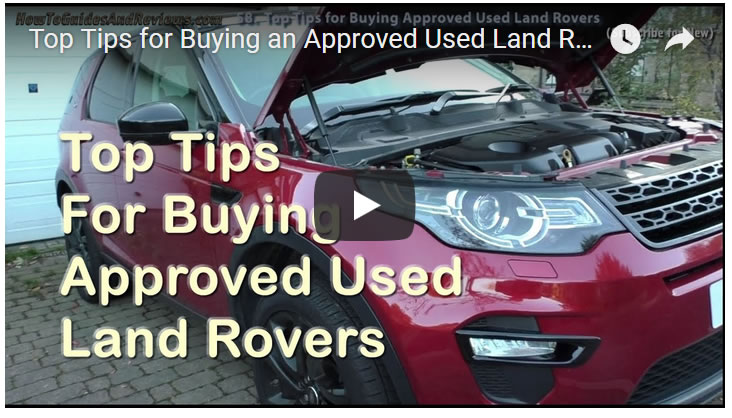 Top Tips for Buying an Approved Used Land Rover from Main Dealers
