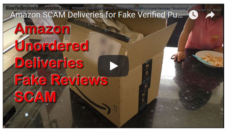 "Amazon SCAM Deliveries for Fake Verified Purchaser Reviews ""Brushing"""