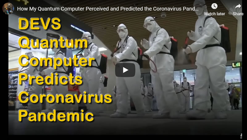 How My Quantum Computer Perceived and Predicted the Coronavirus Pandemic 2020 - DEVS Machine