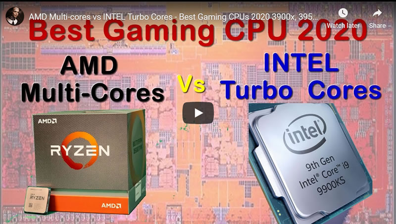 AMD Multi-cores vs INTEL Turbo Cores - Best Gaming CPUs 2020 - 3900x, 3950x, 9900K, or 9900KS