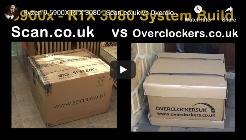 Ryzen 9 5900X RTX 3080 - Scan.co.uk vs Overclockers.co.uk UK Custom PC System Builder Review