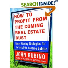 How to Profit from the Coming Real Estate Bust: Money-Making Strategies for the End of the Housing