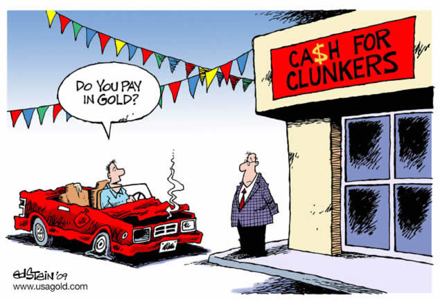 Cash For Clunkers >> Cash For Clunkers - Do You Pay in Gold? :: The Market Oracle