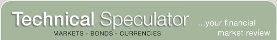 Technical Speculator, a monthly international investment newsletter, which specializes in major world equity markets, currencies, bonds and interest ra