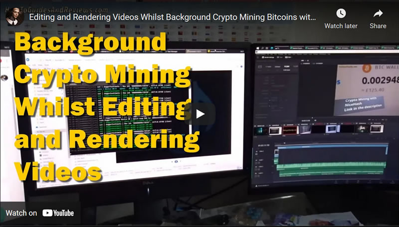 Editing and Rendering Videos Whilst Background Crypto Mining Bitcoins with NiceHash, Davinci Resolve