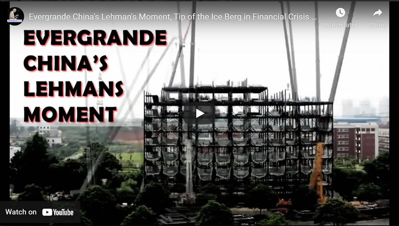 Evergrande China's Lehman's Moment, Tip of the Ice Berg in Financial Crisis 2.0
